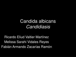 Candida albicans Candidiasis