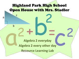 Highland Park High School Open House with Mrs. Stadler