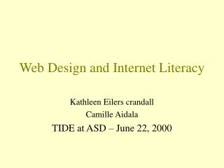Web Design and Internet Literacy