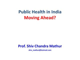 Public Health in India Moving Ahead?
