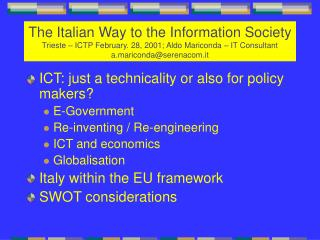 ICT: just a technicality or also for policy makers ? E-Government Re-inventing / Re-engineering