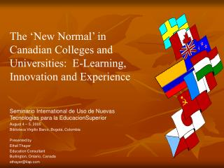 The 'New Normal' in Canadian Colleges and Universities:  E-Learning, Innovation and Experience