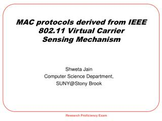 MAC protocols derived from IEEE 802.11 Virtual Carrier Sensing Mechanism