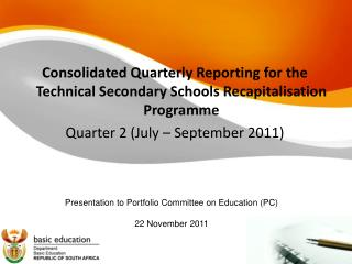 Consolidated Quarterly Reporting for the Technical Secondary Schools Recapitalisation Programme
