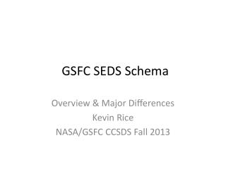 GSFC SEDS Schema
