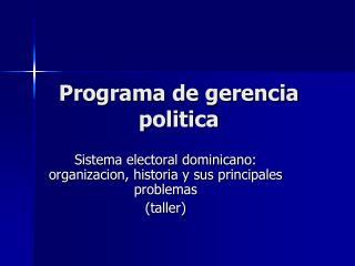 Programa de gerencia politica