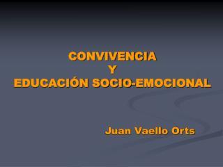 CONVIVENCIA Y EDUCACI N SOCIO-EMOCIONAL