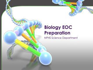 Biology EOC  Preparation