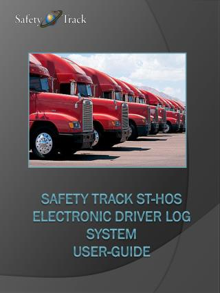 Safety Track ST- hos Electronic Driver Log system  User-guide