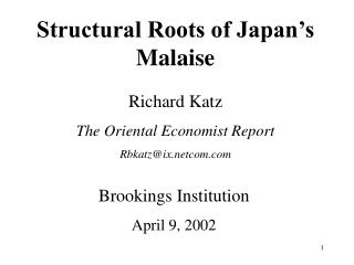 Structural Roots of Japan's Malaise