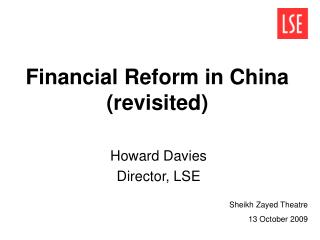 Financial Reform in China (revisited)