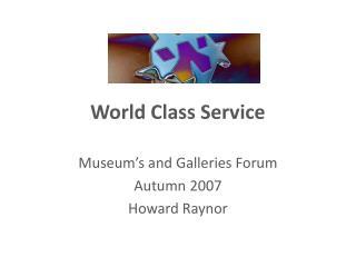 World Class Service