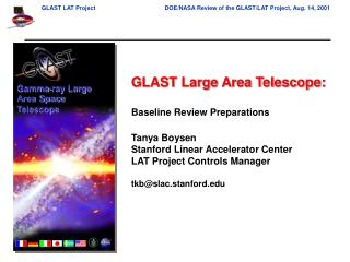 GLAST Large Area Telescope: Baseline Review Preparations Tanya Boysen