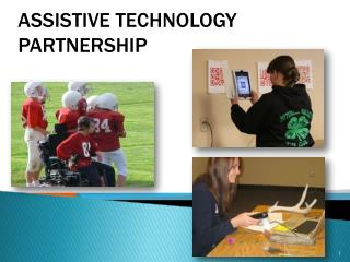 Assistive Technology  Partnership