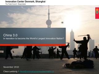November 2010 Claus Lønborg /  claus@innovationcenterdenmark