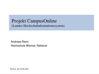 Projekt CampusOnline  Landes-Hochschulinformationssystem