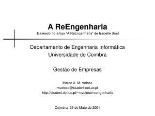 """A ReEngenharia Baseado no artigo """"A ReEngenharia"""" de Isabelle Bost"""