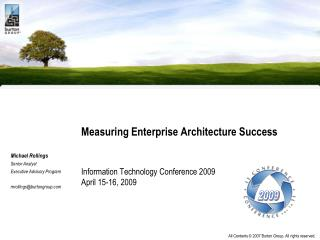 Measuring Enterprise Architecture Success Information Technology Conference 2009 April 15-16, 2009