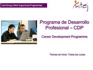Programa de Desarrollo Profesional – CDP Career Development Programme