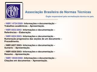 NBR 14724/2005-  Informa��es e documenta��o � Trabalhos acad�micos � Apresenta��o.