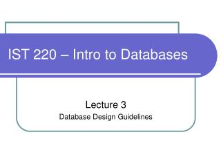 IST 220 – Intro to Databases