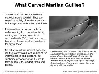 What Carved Martian Gullies?