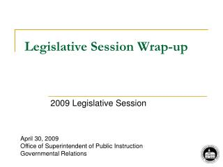 Legislative Session Wrap-up