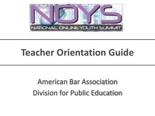 Teacher Orientation Guide