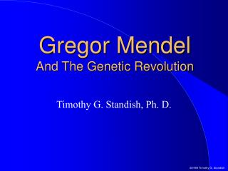 Gregor Mendel And The Genetic Revolution