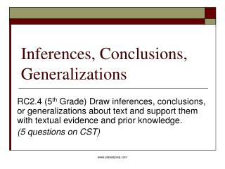 Inferences, Conclusions, Generalizations