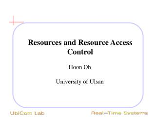 Resources and Resource Access Control