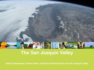 The San Joaquin Valley