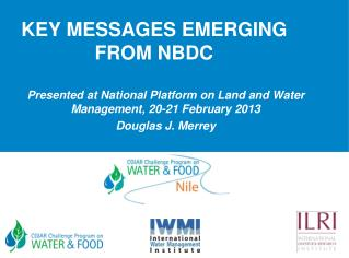 KEY MESSAGES EMERGING FROM NBDC