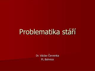 Problematika st�?�