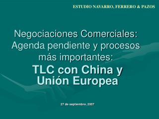 Negociaciones Comerciales: Agenda pendiente y procesos más importantes: