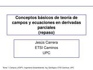 Conceptos b sicos de teor a de campos y ecuaciones en derivadas parciales repaso