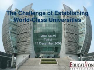 The Challenge of Establishing World-Class Universities