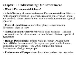 Chapter 1:	Understanding Our Environment What is Environmental Science?