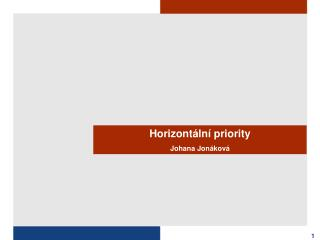 Horizontální priority Johana Jonáková