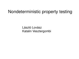 Nondeterministic property testing