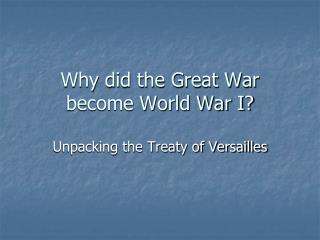 Why did the Great War become World War I?