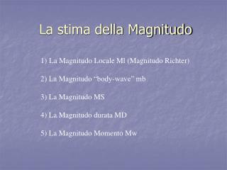 La stima della Magnitudo