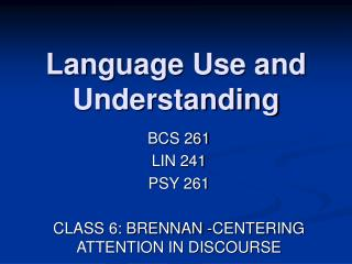Language Use and Understanding