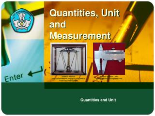 Quantities ,  Unit  and  Measurement