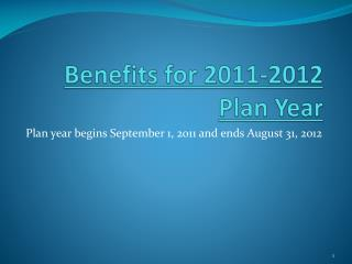Benefits for 2011-2012 Plan Year