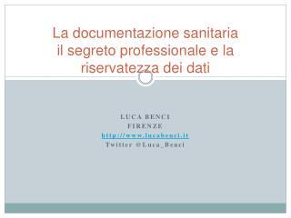 La documentazione sanitaria il segreto professionale e la riservatezza dei dati