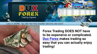 Use DUX Forex Trading Signals
