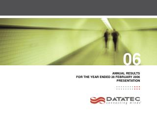 ANNUAL RESULTS FOR THE YEAR ENDED 28 FEBRUARY 2006 PRESENTATION