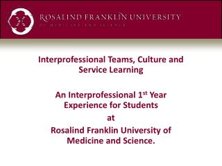 Interprofessional Teams, Culture and Service Learning