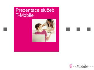 Prezentace služeb  T-Mobile